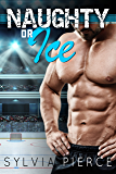 Naughty or Ice (Buffalo Tempest Hockey Book 1)