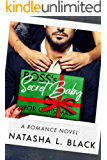 Boss's Secret Baby for Christmas: A Romance Novel