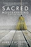 Sacred Housekeeping: A Spiritual Memoir