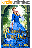 A Damsel for the Daring Duke: A Historical Regency Romance Book (English Edition)