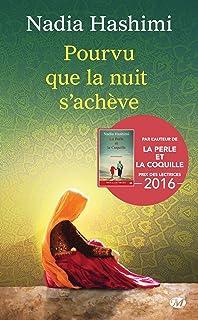 Amazon fr - Si la lune éclaire nos pas - Nadia HASHIMI - Livres
