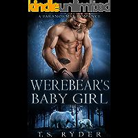 Werebear's Baby Girl: A Paranormal Romance
