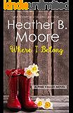 Where I Belong (Pine Valley Book 2)