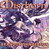 The Final Empire: Mistborn Book 1