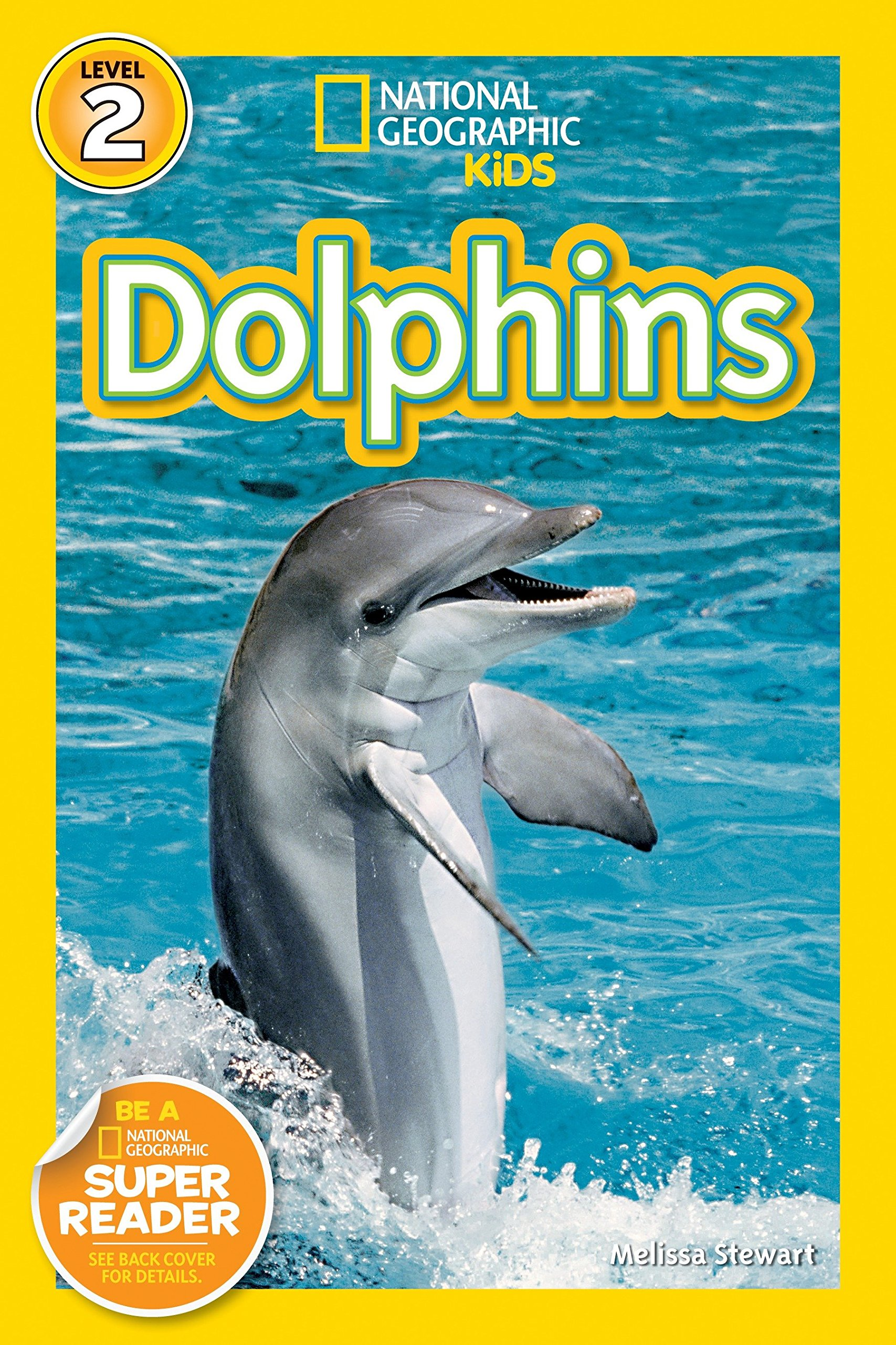 National Geographic Readers: Dolphins (National Geographic Kids Readers Level 2)