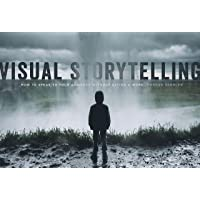 Visual Storytelling: How to Speak to the Audience Without Saying a Word