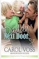 Daddy Next Door: Inspirational Romance (Noah's Crossing Book 4) Kindle Edition