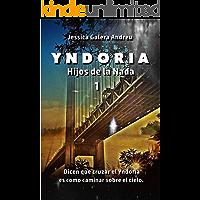 Yndoria (Hijos de la nada nº 1)