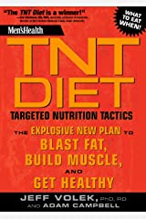 Men's Health TNT Diet: The Explosive New Plan to Blast Fat, Build Muscle, and Get Healthy in 12 Weeks Kindle Edition