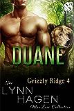 Duane [Grizzly Ridge  4] (Siren Publishing The Lynn Hagen ManLove Collection)