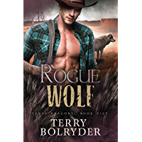 Rogue Wolf (Texas Dragons Book 5) (English Edition)