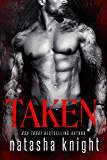 Taken (Dark Legacy Trilogy Book 1)