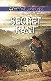 Secret Past (Mills & Boon Love Inspired Suspense)