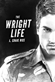 The Wright Life (Two Wrights and a Wrong Series)