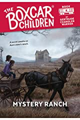 Mystery Ranch (The Boxcar Children Mysteries Book 4) Kindle Edition