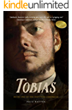 Tobias (The Triptych Chronicle Book 1)