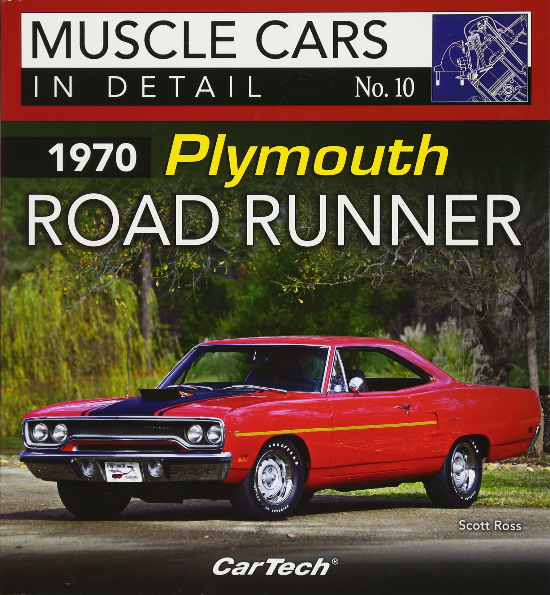1970 Plymouth Road Runner: Muscle Cars In Detail No. 10: Scott Ross ...