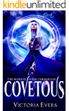 Covetous: A Dark Paranormal Romance (The Marked Mage Chronicles, Book 2) (English Edition)