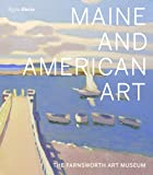 Maine and American Art: The Farnsworth Art Museum