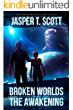 Broken Worlds: The Awakening (A Sci-Fi Mystery)