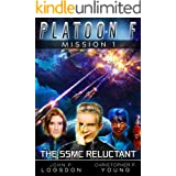 The SSMC Reluctant (Platoon F Book 1)