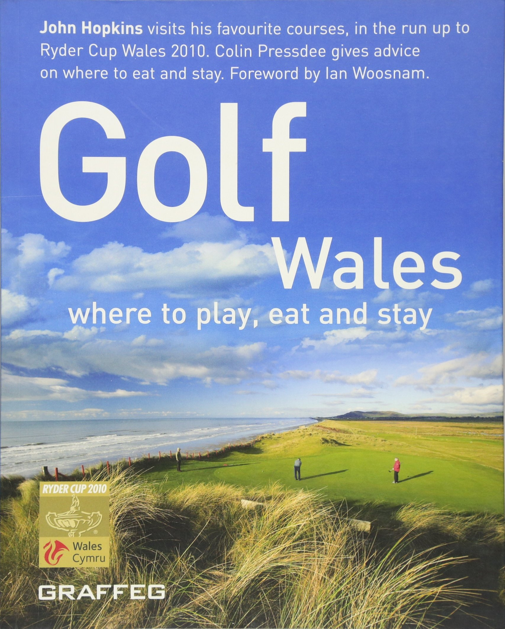 Golf Wales: where to play, eat and stay Text fb2 book
