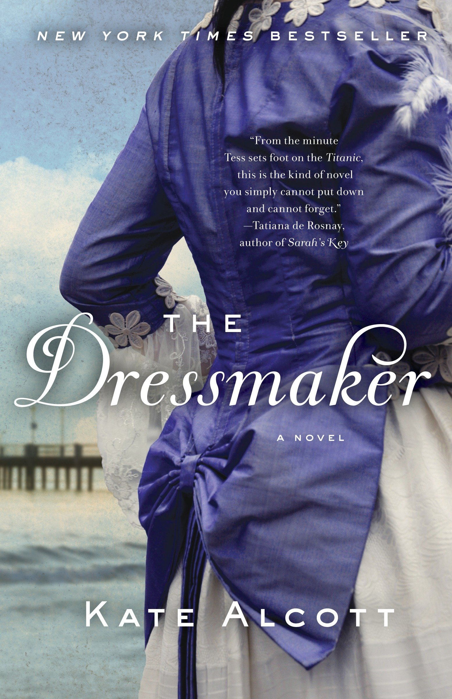 The Dressmaker Alcott Kate 9780307948199 Amazon Com Books