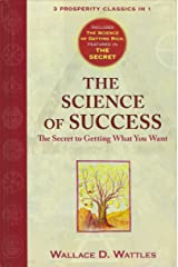 The Science of Success, The Secret to Getting What You Want Hardcover