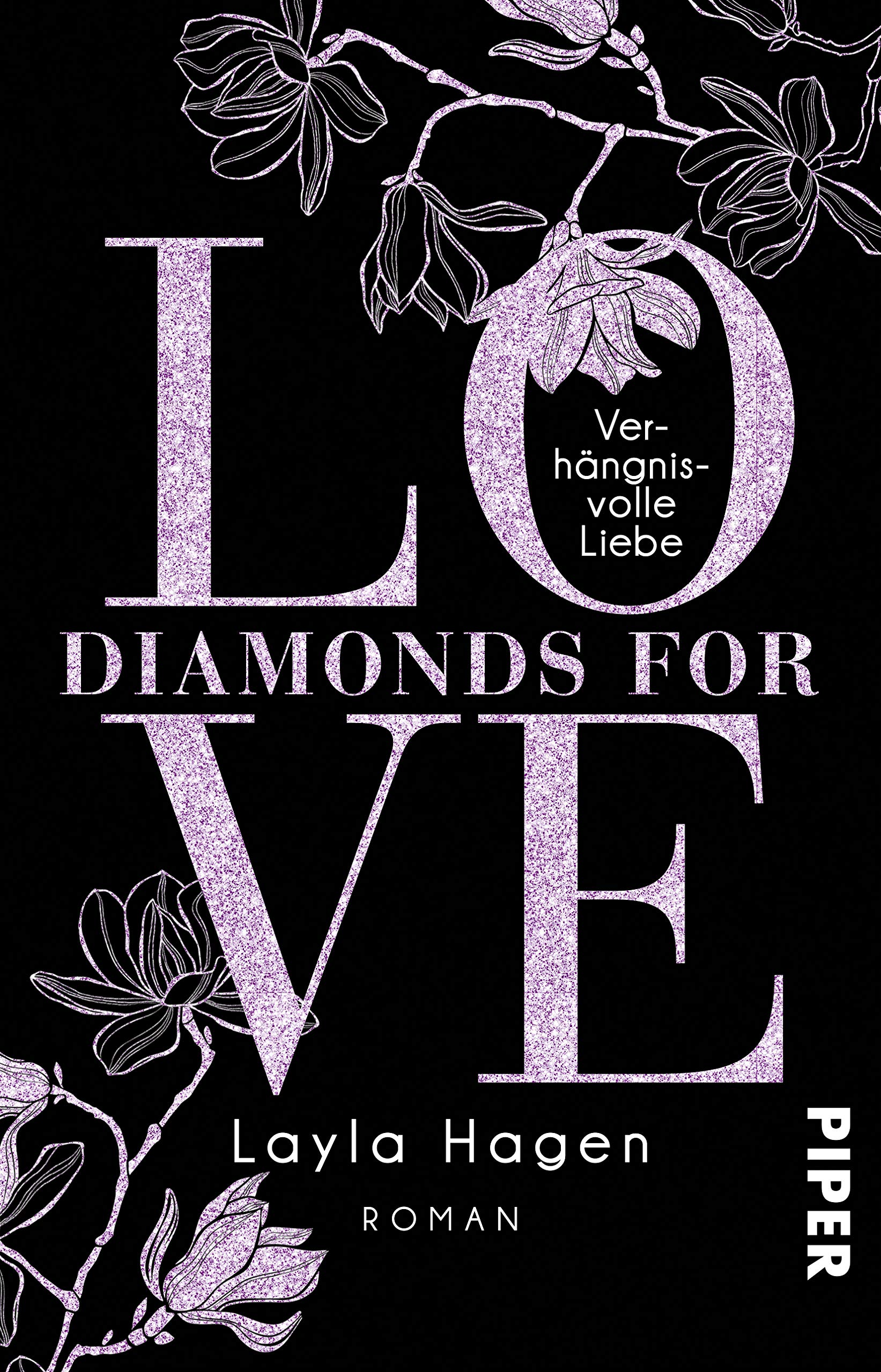 Diamonds For Love – Verhängnisvolle Liebe: Roman