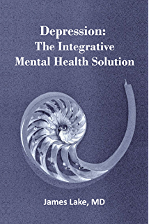 Anxiety: The Integrative Mental Health Solution: Safe