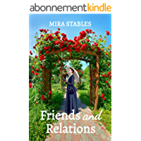 Friends and Relations: A Regency Romance (English Edition)