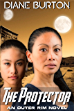 The Protector (An Outer Rim Novel: Book 3)