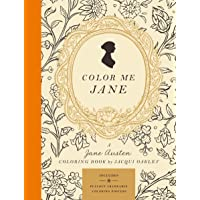 Color Me Jane: A Jane Austen Adult Coloring Book
