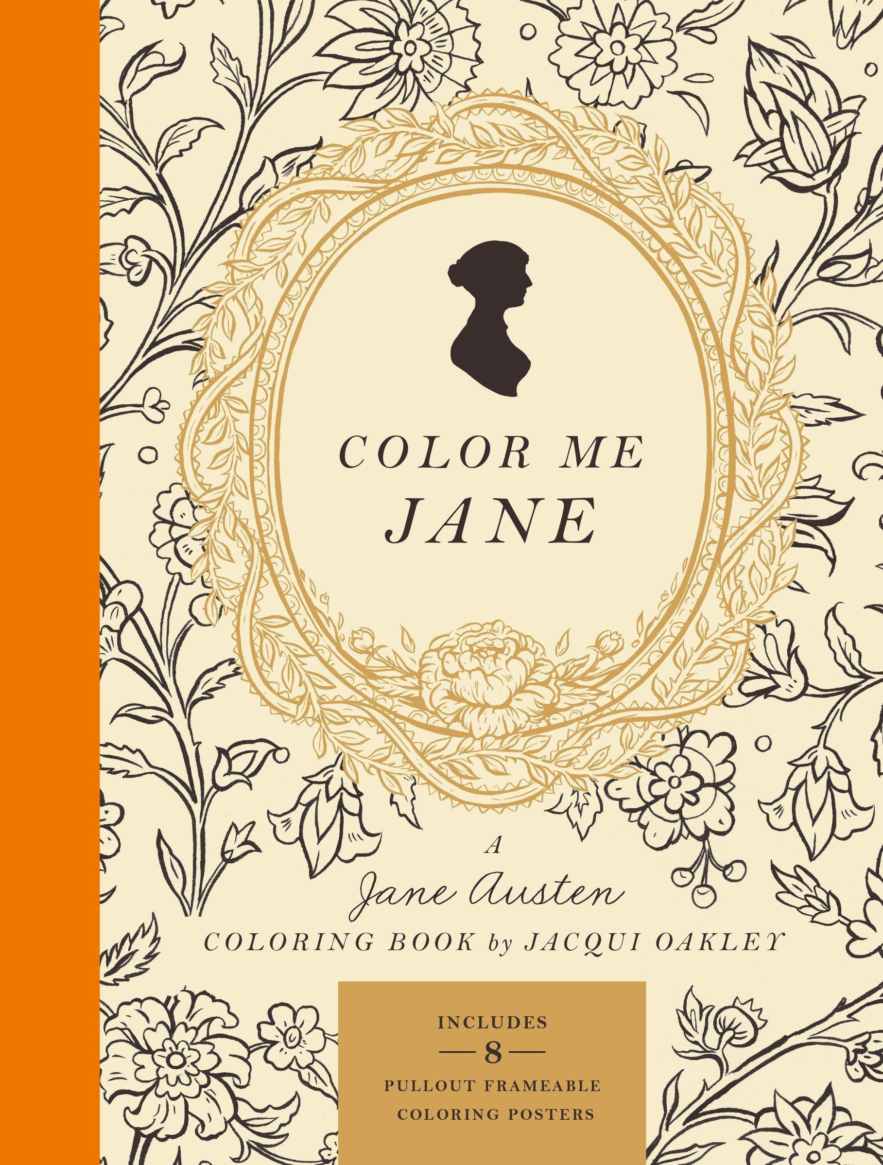 Color Me Jane: A Jane Austen Adult Coloring Book: Amazon.de: Jacqui ...