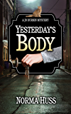 Yesterday's Body (A Jo Durbin Mystery Book 1)