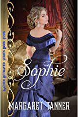 Sophie: Saloon Girls (Women Betrayed Series Book 4) Kindle Edition