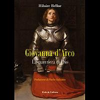 Giovanna d'Arco: La guerriera di Dio