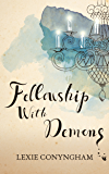 Fellowship with Demons (Murray of Letho Book 5)