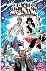 Bill & Ted Save the Universe Kindle Edition