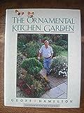 The Ornamental Kitchen Garden (BBC Gardeners' World)