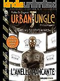 Urban Jungle: L'anello mancante: Urban Jungle 3