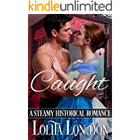 Caught: Steamy Historical Romance