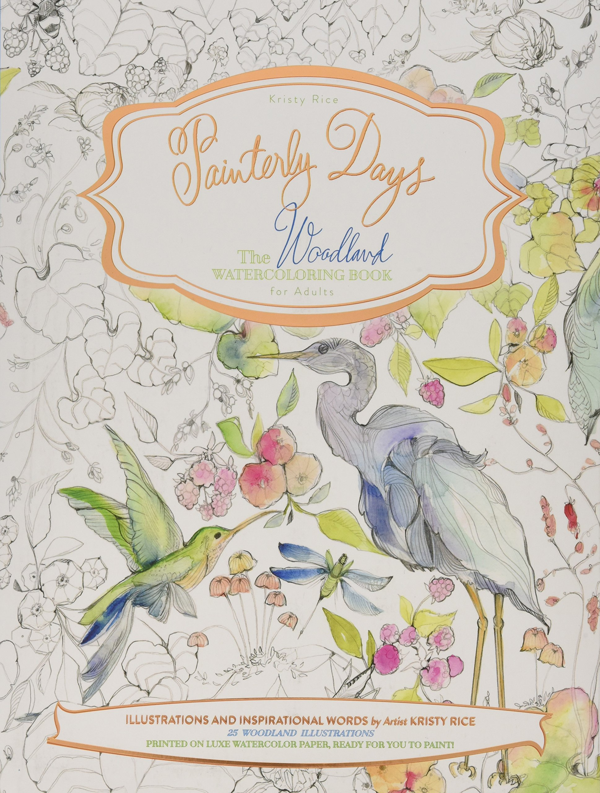 Painterly Days: The Woodland Watercoloring Book for Adults