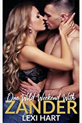 One Wild Weekend with Zander Kindle Edition