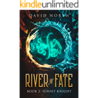 River of Fate: Sunset Knight (Book 2)