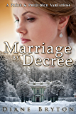 Marriage By Decree: A Pride and Prejudice Variation