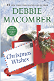 Christmas Wishes: Christmas Letters\Rainy Day Kisses (A Blossom Street Novel)