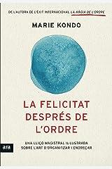 La felicitat després de l'ordre (CATALAN) (Catalan Edition) Kindle Edition