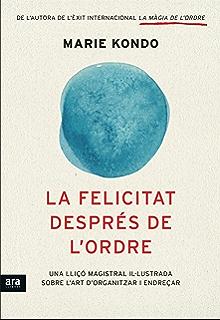 La felicitat després de lordre (Catalan Edition)