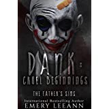 Dank: Cruel Beginnings (Dank Series Book 3)